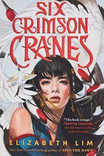 Six Crimson Cranes Six Crimson Cranes #1