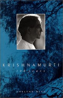 Krishnamurti: 100 Years