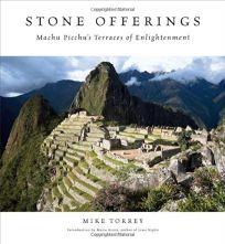 Stone Offerings: Machu Picchus Terraces of Enlightenment
