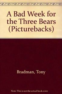 A Bad Week for the Three Bears
