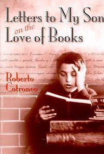 Letters to My Son on the Love of Books