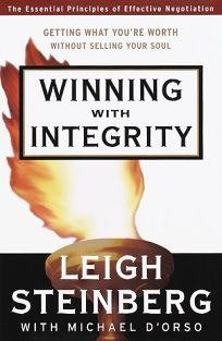 Winning with Integrity: Getting What Youre Worth Without Selling Your Soul