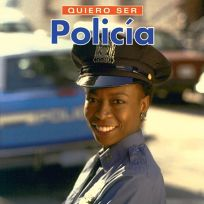 Quiero Ser Policia = I Want to Be a Police Officer