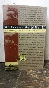 Writers on World War II: An Anthology