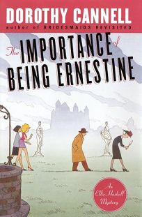 THE IMPORTANCE OF BEING ERNESTINE: An Ellie Haskell Mystery