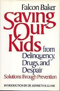 Saving Our Kids from Delinquency