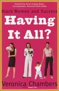 HAVING IT ALL? Black Women and Success