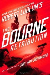 Robert Ludlums The Bourne Retribution