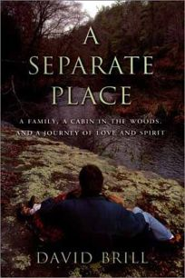 A Separate Place: A Family