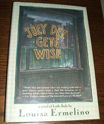 Joey Dee Gets Wise: A Novel of Little Italy