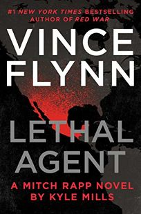 Lethal Agent: A Mitch Rapp Novel