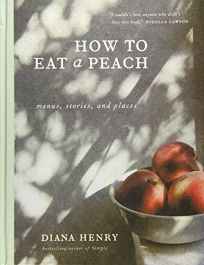 How to Eat a Peach: Menus