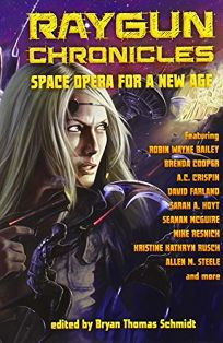 Raygun Chronicles: Space Opera for a New Age