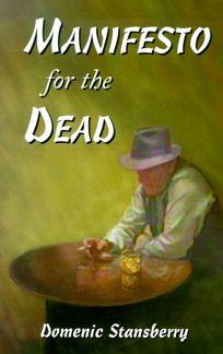 Manifesto for the Dead