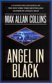 ANGEL IN BLACK: A Nathan Heller Novel