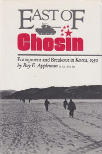 East of Chosin: Entrapment and Breakout in Korea