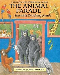 The Animal Parade: A Collection of Stories and Poems