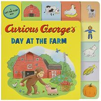 Curious Georges Day at the Farm Tabbed Lift-The-Flap