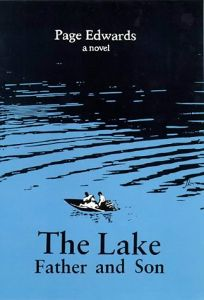 The Lake: Father and Son: A Novel