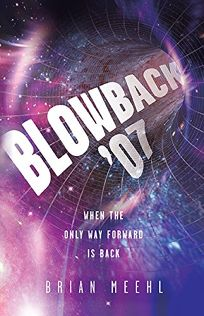 Blowback '07: When the Only Way Forward Is Back