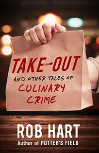 Take-Out and Other Tales of Culinary Crime