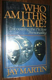 Who Am I This Time?: Uncovering the Fictive Personality