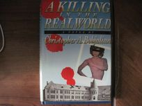 A Killing in the Real World