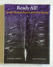 Ready All!: George Yeoman Pocock and Crew Racing
