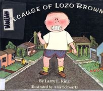 Because of Lozo Brown