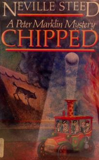 Chipped: A Peter Marklin Mystery