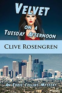 Velvet on a Tuesday Afternoon: An Eddie Collins Mystery
