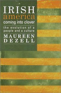 Irish America: Coming Into Clover