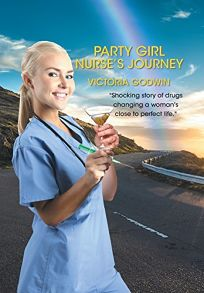 Party Girl Nurses Journey