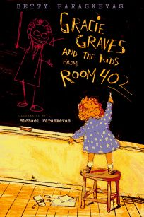 Gracie Graves and the Kids from Room 402