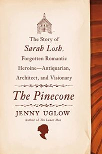 The Pinecone: The Story of Sarah Losh