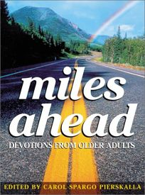 Miles Ahead: Devotions from Older Adults