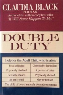 Double Duty: Dual Dynamics Within the Chemically Dependent Home