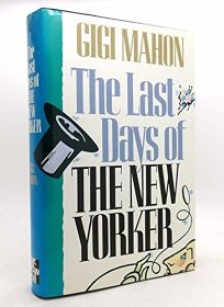 The Last Days of the New Yorker