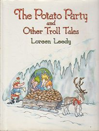 The Potato Party and Other Troll Tales