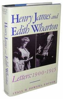 Henry James and Edith Wharton: Letters