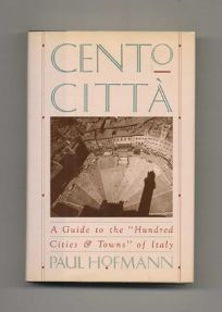 Cento Citta: A Guide to the Hundred Cities & Towns of Italy