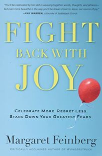 Fight Back with Joy: Celebrate More