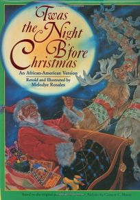 Twas the Night BFore Christmas: An African-American Version