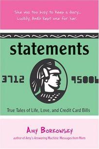 Statements: True Tales of Life
