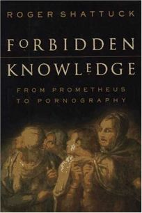 Nonfiction Book Review: Forbidden Knowledge: From Prometheus