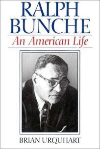 Ralph Bunche: An American Life