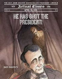 He Has Shot the President!: April 14