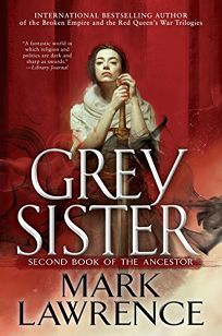 Grey Sister: Book of the Ancestor