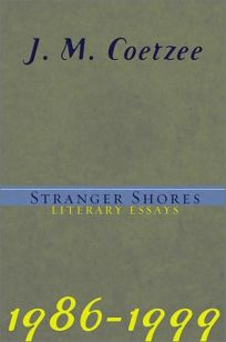 nonfiction book review stranger shores literary essays  stranger shores literary essays 1986 1999