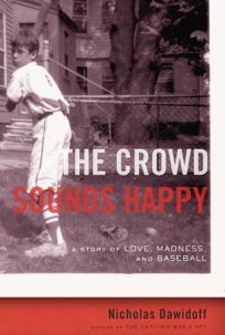 The Crowd Sounds Happy: A Story of Love